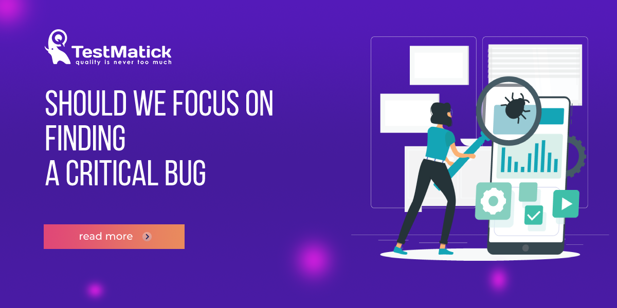 Should-We-Focus-on-Finding-a-Critical-Bug