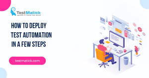 How-to-Deploy-Test-Automation-in-a-Few-Steps