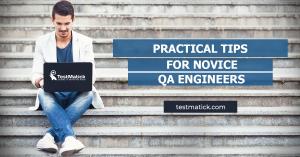 Practical-Tips-for-Novice-QA-Engineers