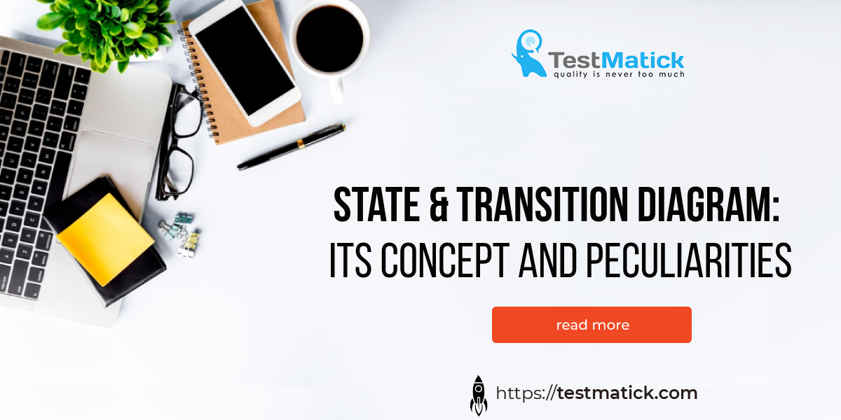 State & Transition Diagram. Its Concept and Peculiarities