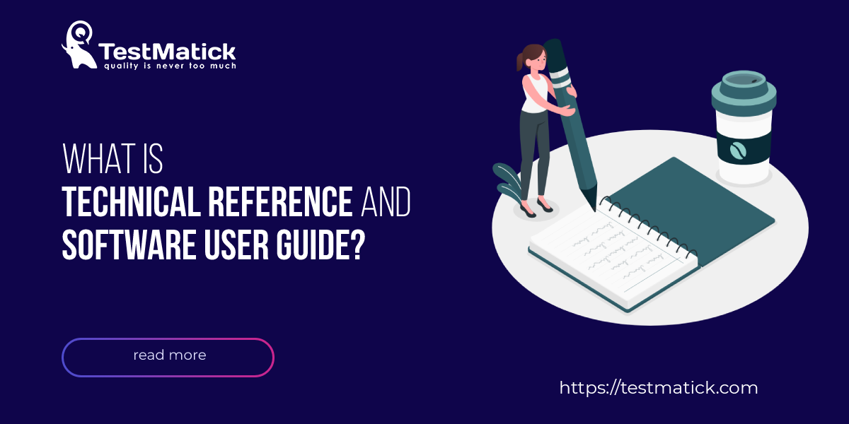 What Is Technical Reference and Software User Guide