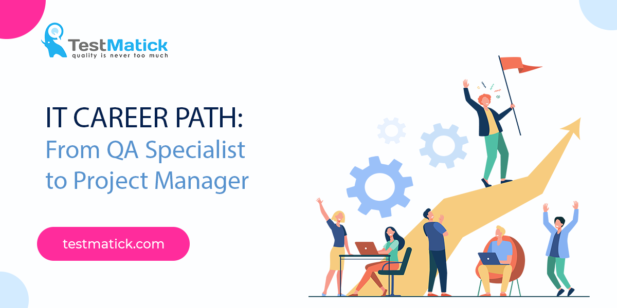 IT-Career-Path-From-QA-Specialist-to-Project-Manager