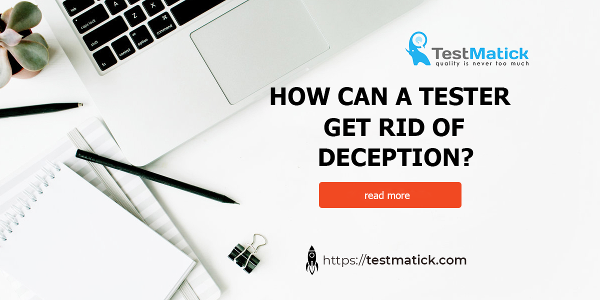 How-Can-a-Tester-Get-Rid-of-Deception