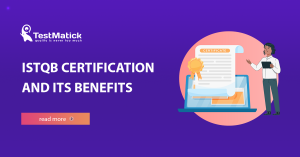 ISTQB-Certification-and-Its-Benefits