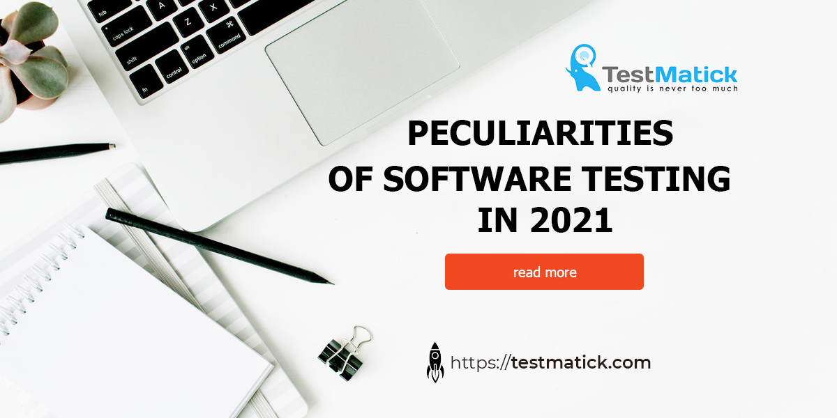 Peculiarities-of-Software-Testing-in-2021