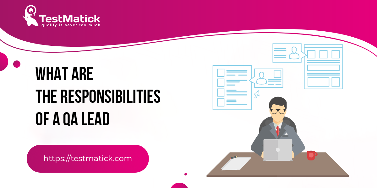 What-Are-the-Responsibilities-of-a-QA-Lead